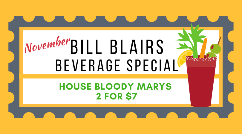 Bill Blair November 🍹 Beverage Special