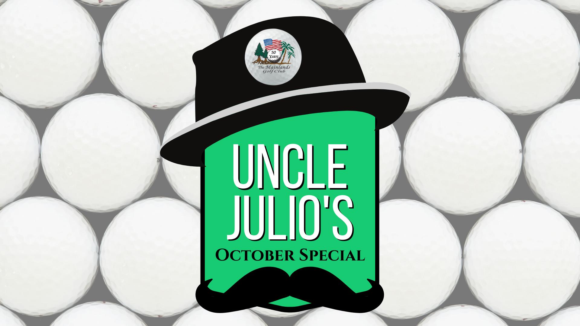 Uncle Julio's October Special
